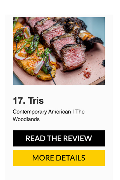 Tris Ranked 17th On The 2019 Houston S Top 100 Restaurant List